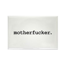 motherfucker. Rectangle Magnet (100 pack)