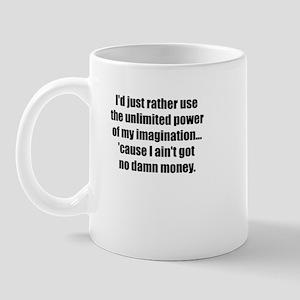 Power of Imagination Mug