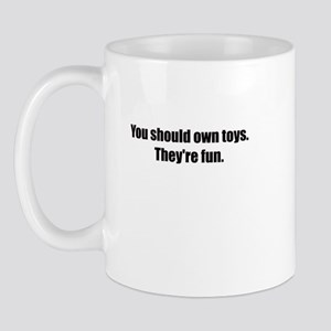 You Should Own Toys Mug