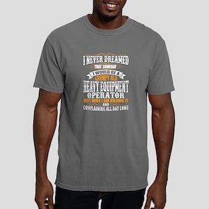 Heavy Equipment Operator Grumpy Old T-Shir T-Shirt