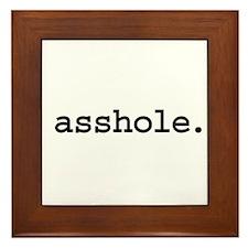 asshole. Framed Tile