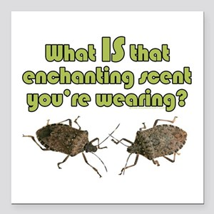 "Stink Bugs enchant lgt Square Car Magnet 3"" x 3"""