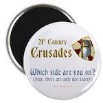 21st Century Crusades Magnet