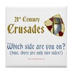 21st Century Crusades Tile Coaster