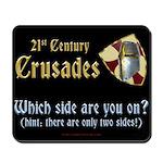 21st Century Crusades Mousepad