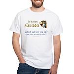 21st Century Crusades White T-Shirt