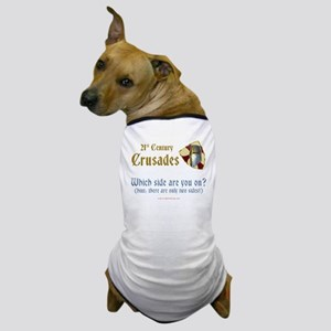 21st Century Crusades Dog T-Shirt
