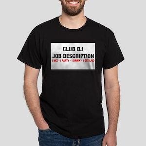 CClub DJ Job Description Dark T-Shirt