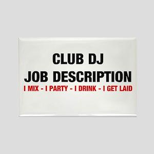 CClub DJ Job Description Rectangle Magnet