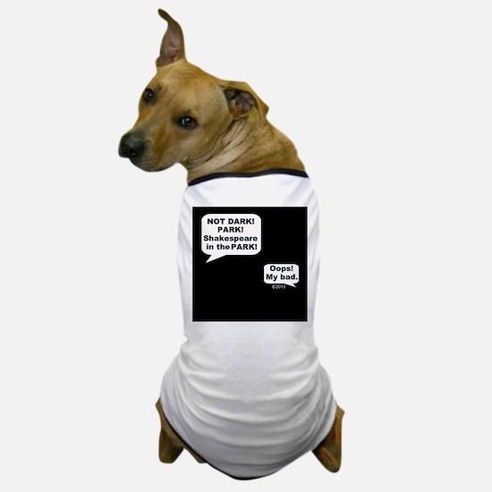 Shakespeare in the Dark Dog T-Shirt