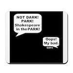 Shakespeare in the Dark Mousepad