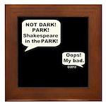 Shakespeare in the Dark Framed Tile