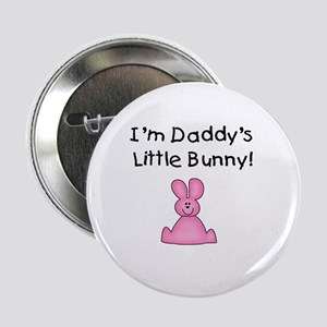 Daddy's Little Bunny (pink) Button