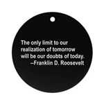 Inspiration from FDR Ornament (Round)