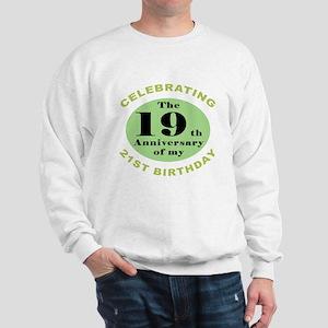 Funny 40th Birthday Sweatshirt
