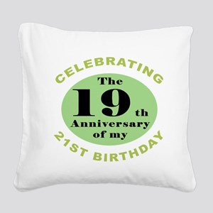 Funny 40th Birthday Square Canvas Pillow