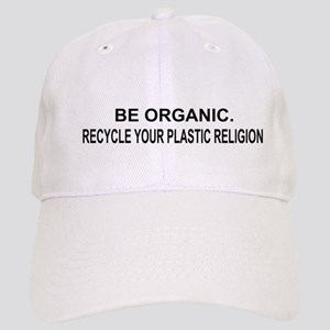 Be Organic. Recycle Your Plastic Religion, 2 l Cap