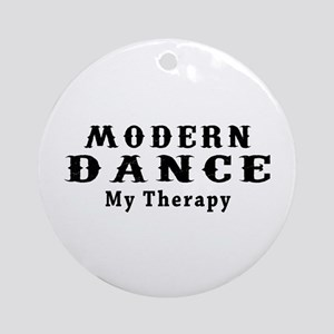 Modern Dance My Therapy Ornament (Round)