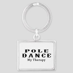 Pole Dance My Therapy Landscape Keychain