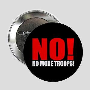 NO! NO MORE TROOPS! Button
