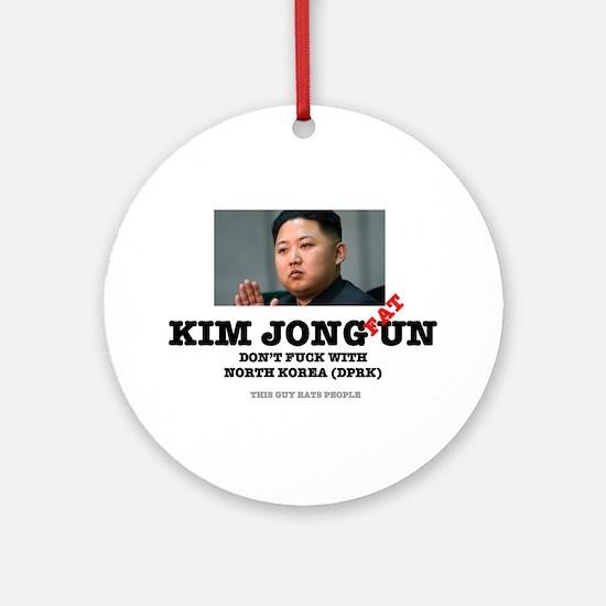 KIM JOHN FAT UN - DPRK Round Ornament