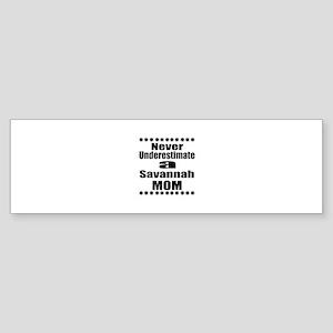 Never Underestimate savannah Cat Sticker (Bumper)