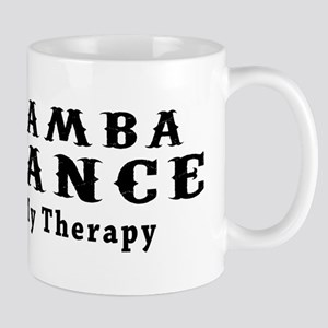 Samba Dance My Therapy Mug