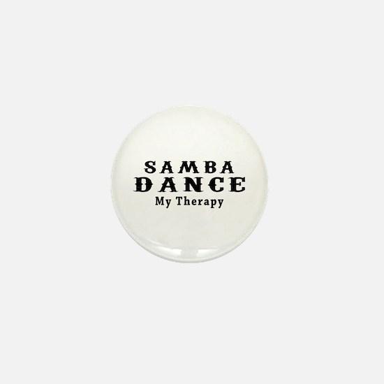 Samba Dance My Therapy Mini Button