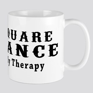 Square Dance My Therapy Mug