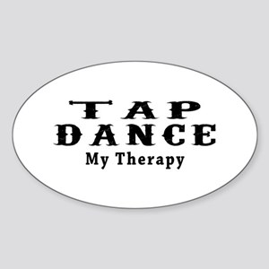 Tap Dance My Therapy Sticker (Oval)