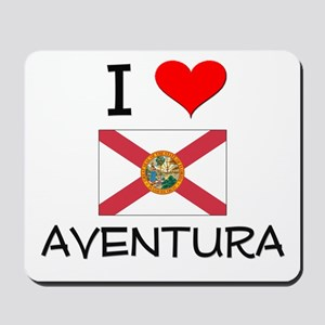 I Love AVENTURA Florida Mousepad