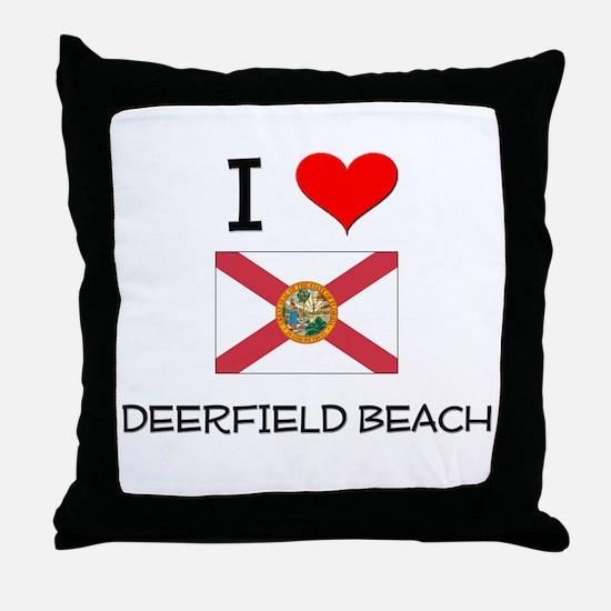 I Love DEERFIELD BEACH Florida Throw Pillow