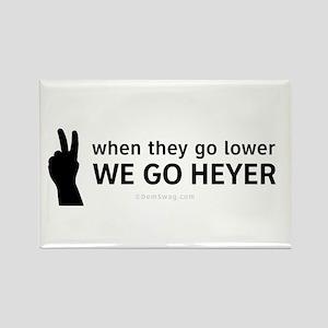 We Go Heyer Rectangle Magnet