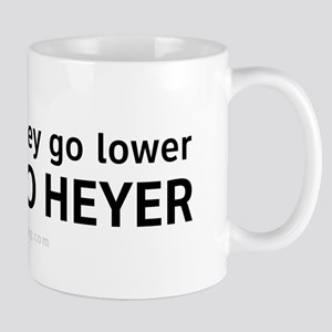 We Go Heyer 11 oz Ceramic Mug