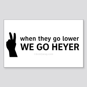 We Go Heyer Sticker (Rectangle)