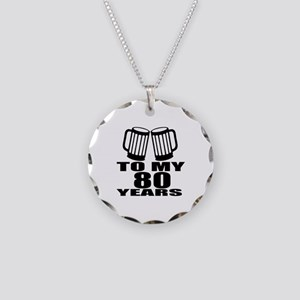 To My 80 Years Birthday Desi Necklace Circle Charm