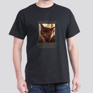 Cats are too smart T-Shirt