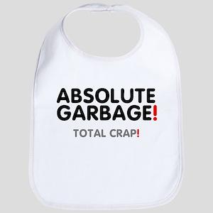 ABSOLUTE GARBAGE - TOTAL CRAP! Baby Bib