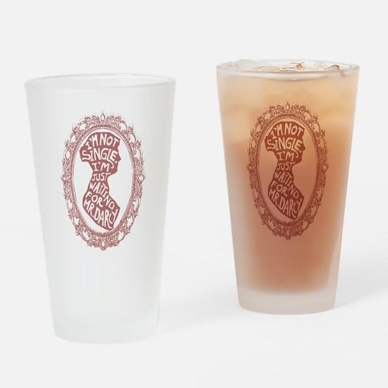 Im Not Single Drinking Glass