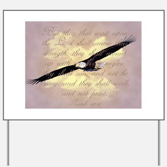 Wings as Eagles Bible Verse Yard Sign