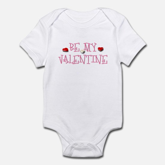 Be My Valentine Infant Bodysuit