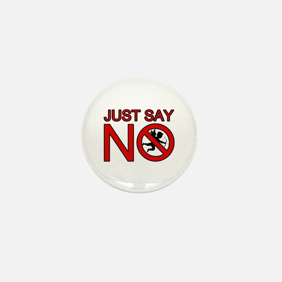 JUST SAY NO TO CUPID Mini Button