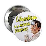 Liberalism Is A Mental Disease 2.25