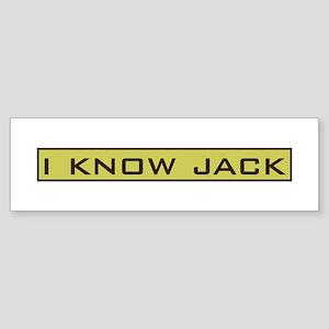 I Know Jack Bumper Sticker