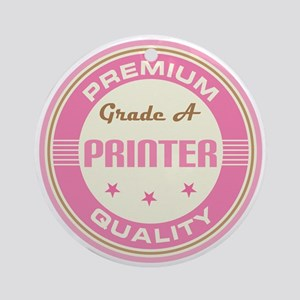 Premium Quality Printer Ornament (Round)