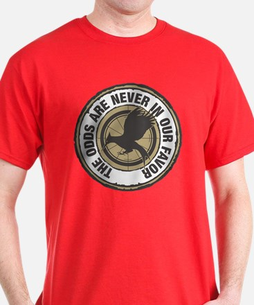 Catching Fire Odds in Our Favor T-Shirt