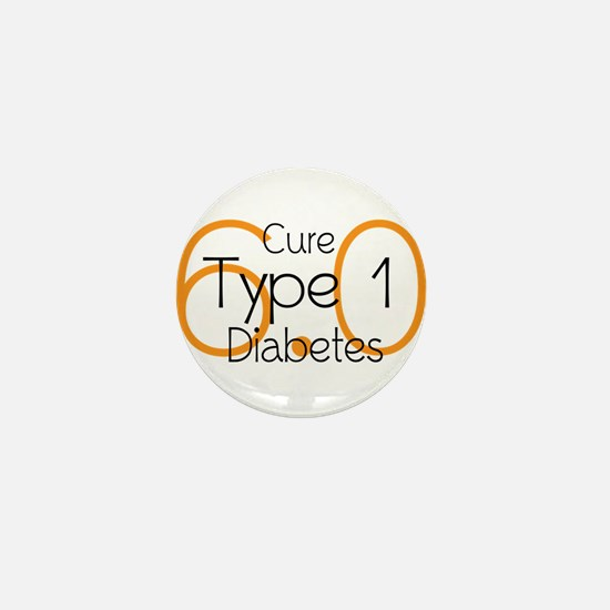 Cure Type 1 Diabetes 6.0 Mini Button