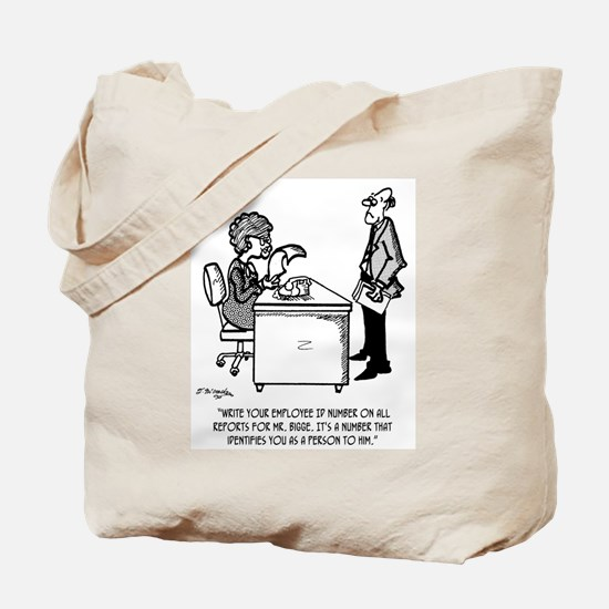 ID # Identifies You As A Person Tote Bag