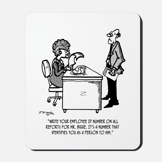 ID # Identifies You As A Person Mousepad