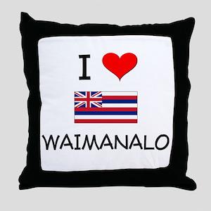 I Love WAIMANALO Hawaii Throw Pillow